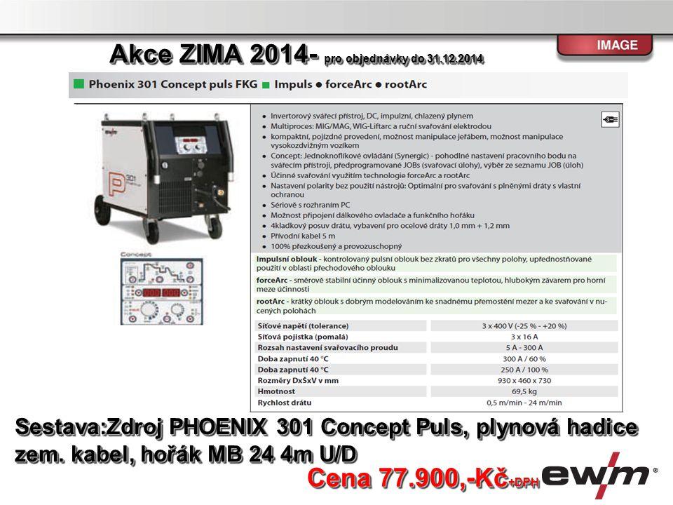 Sestava:Zdroj PHOENIX 301 Concept Puls, plynová hadice zem. kabel, hořák MB 24 4m U/D Sestava:Zdroj PHOENIX 301 Concept Puls, plynová hadice zem. kabe