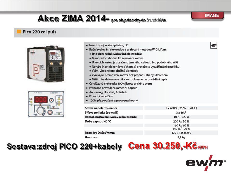 Sestava: Zdroj PICO 300 cel, zemnící kabel, elektrodový kabel Zdroj PICO 300 cel, zemnící kabel, elektrodový kabelSestava: Cena 33.900,-Kč +DPH Akce ZIMA 2014- pro objednávky do 31.12.2014