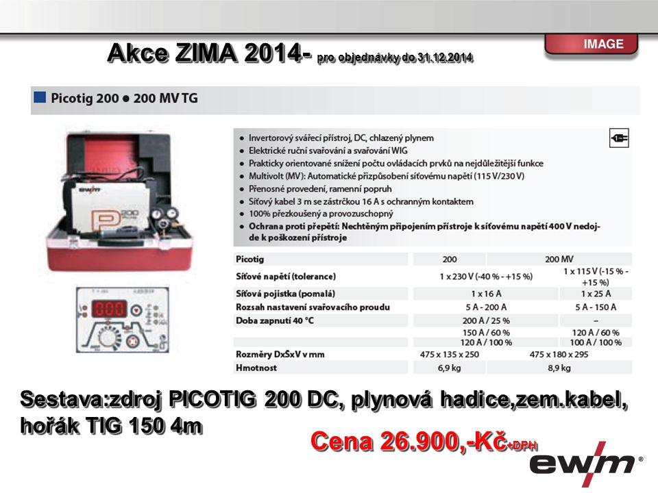 Sestava: Zdroj TETRIX 200 Comfort TGD, Hořák TIG 150 U/D HFL 4m, zemnící kabel, plynová hadice Zdroj TETRIX 200 Comfort TGD, Hořák TIG 150 U/D HFL 4m, zemnící kabel, plynová hadiceSestava: Cena 33.900,-Kč +DPH Akce ZIMA 2014- pro objednávky do 31.12.2014