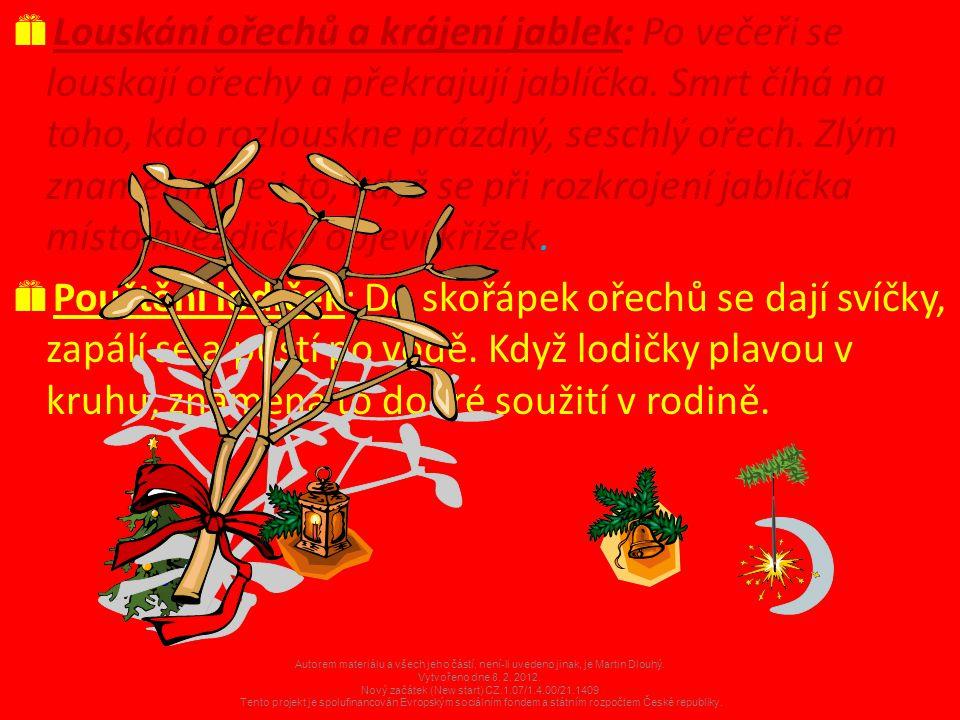 Vánoce v cizině:  Anglie: V Anglii se Vánoce slaví 25.