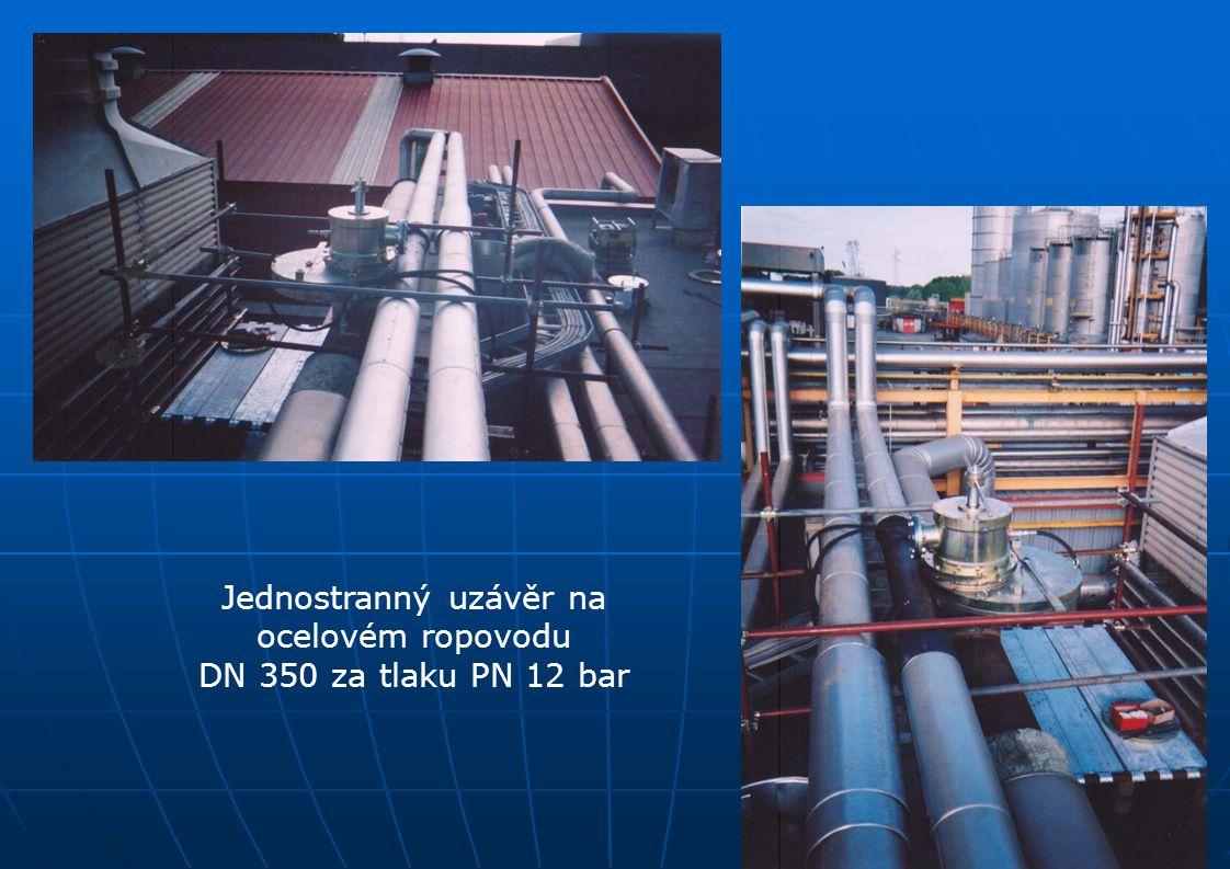 Jednostranný uzávěr na ocelovém ropovodu DN 350 za tlaku PN 12 bar