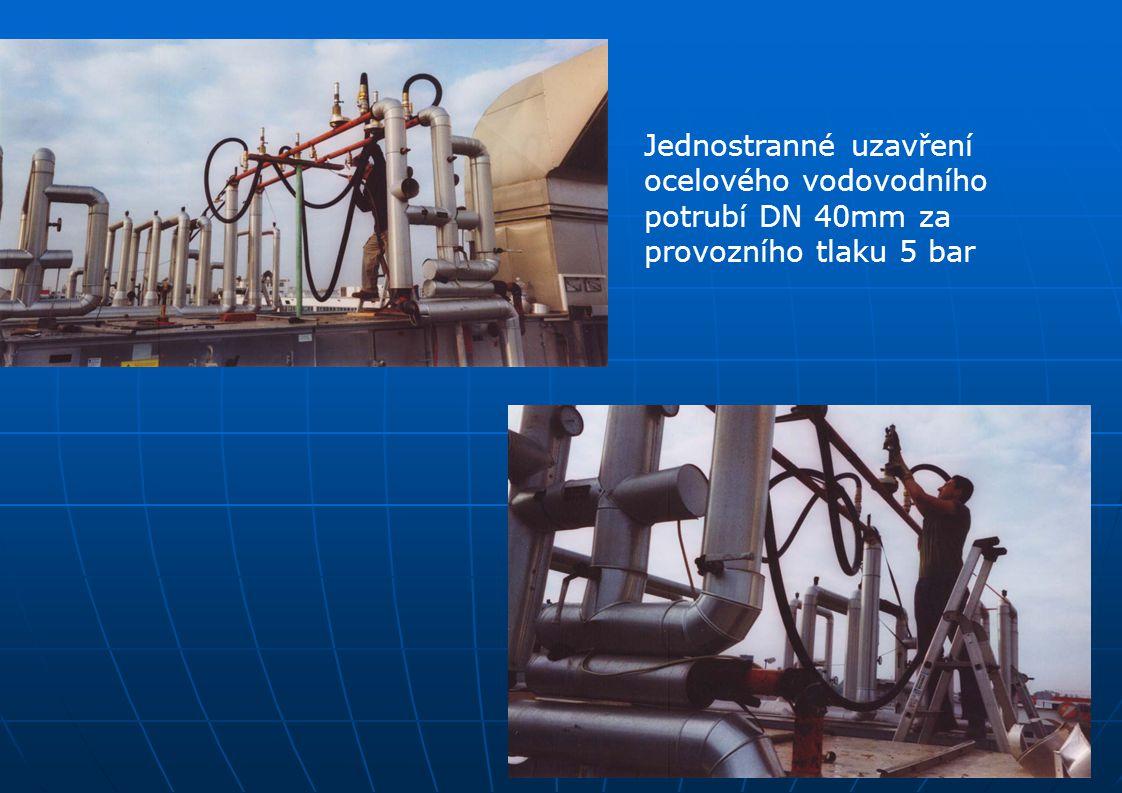 Jednostranné uzavření ocelového vodovodního potrubí DN 40mm za provozního tlaku 5 bar