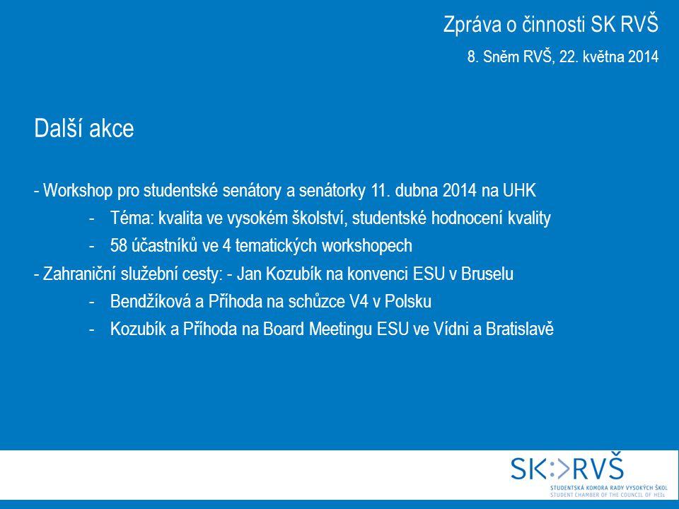 Další akce - Workshop pro studentské senátory a senátorky 11. dubna 2014 na UHK -Téma: kvalita ve vysokém školství, studentské hodnocení kvality -58 ú