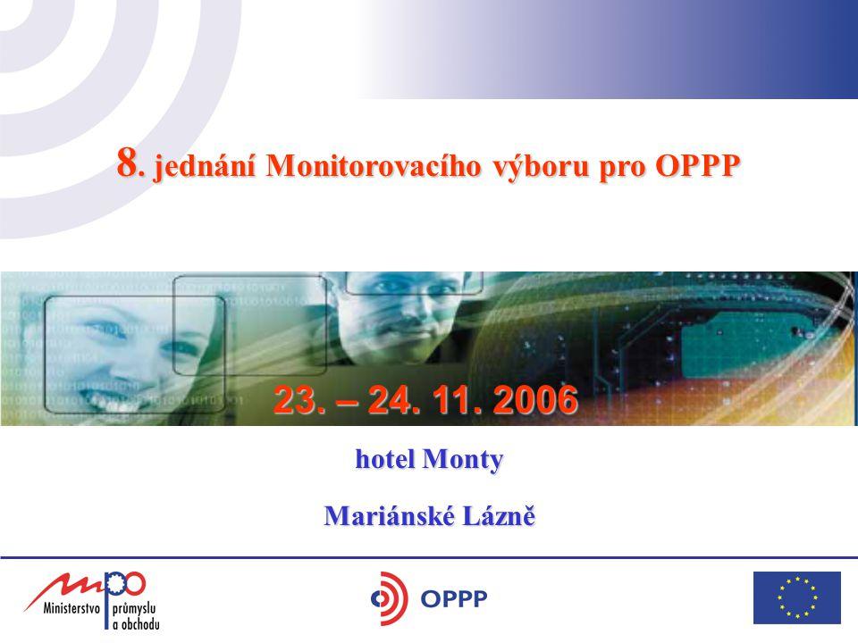 8. jednání Monitorovacího výboru pro OPPP hotel Yasmin 17.