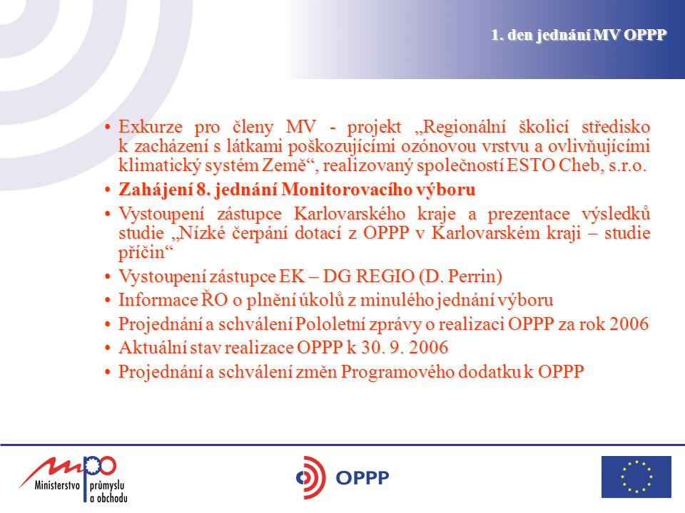 """1. den jednání MV OPPP Exkurze pro členy MV - projekt """"Regionální školicí středisko k zacházení s látkami poškozujícími ozónovou vrstvu a ovlivňujícím"""