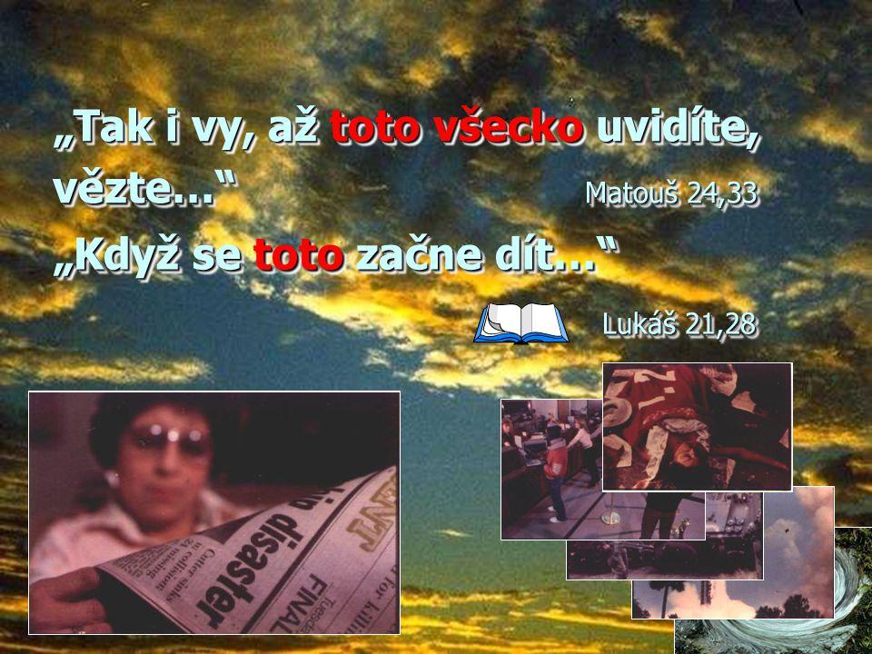 """""""O onom dni ani hodině však neví nikdo,…"""" Matouš 24,36 Kdy přijde?"""