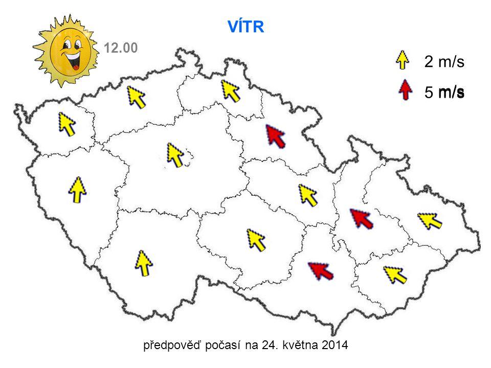 předpověď počasí na 24. května 2014 VÍTR 2 m/s m/s 5 m/s 12.00