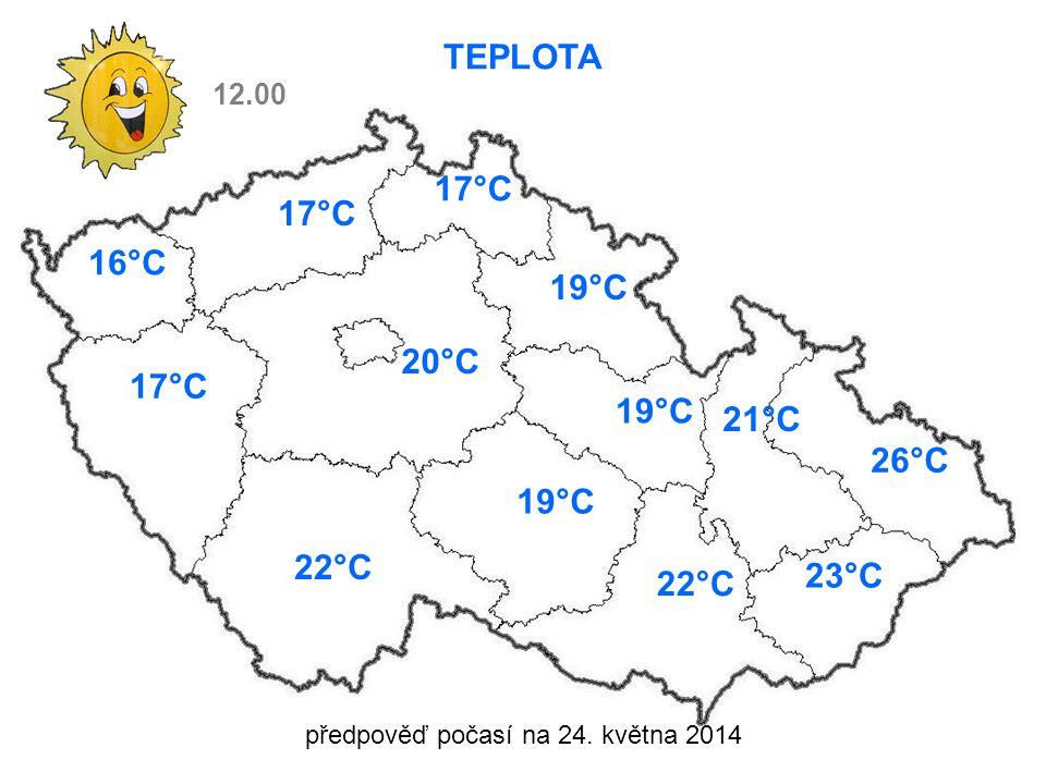 předpověď počasí na 24. května 2014 TEPLOTA 12.00 16°C 17°C 20°C 22°C 17°C 19°C 21°C 26°C 23°C 22°C