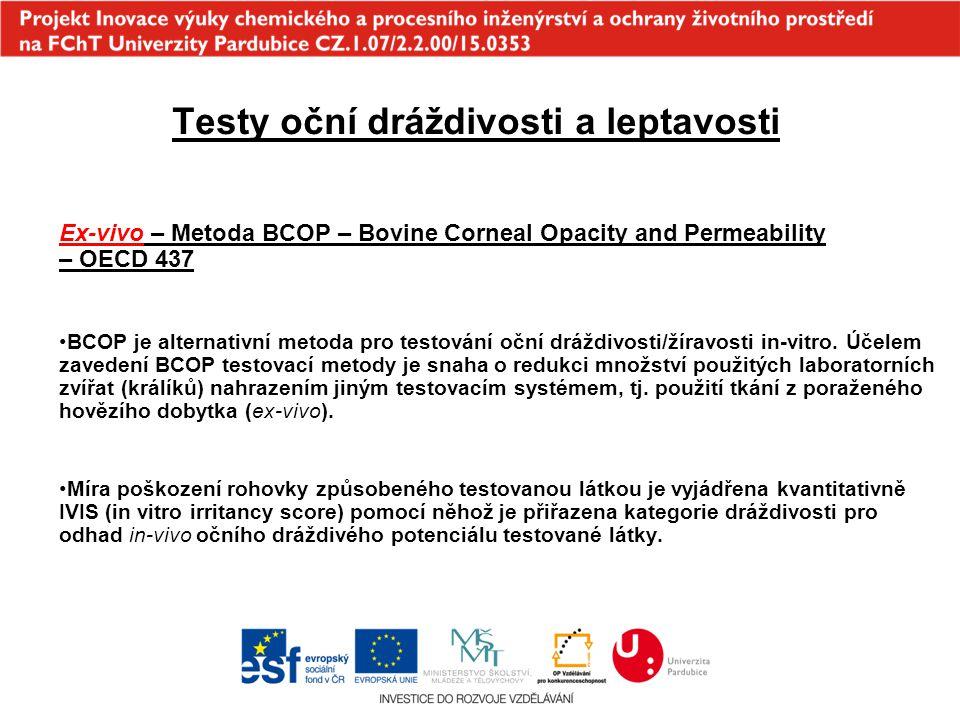 Testy oční dráždivosti a leptavosti Ex-vivo – Metoda BCOP – Bovine Corneal Opacity and Permeability – OECD 437 BCOP je alternativní metoda pro testová