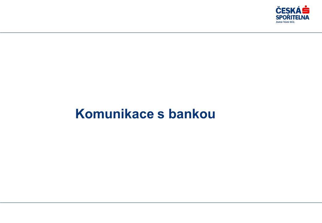 Komunikace s bankou