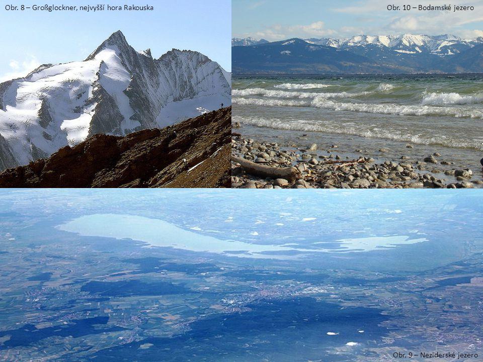 Obr. 8 – Großglockner, nejvyšší hora Rakouska Obr. 9 – Neziderské jezero Obr. 10 – Bodamské jezero