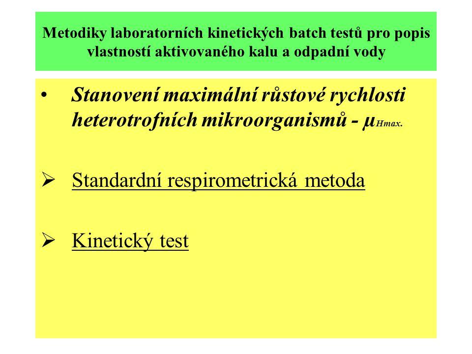 Metodiky laboratorních kinetických batch testů pro popis vlastností aktivovaného kalu a odpadní vody Stanovení maximální růstové rychlosti heterotrofn