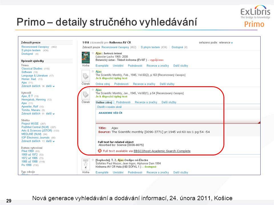 29 Nová generace vyhledávání a dodávání informací, 24. února 2011, Košice Primo – detaily stručného vyhledávání