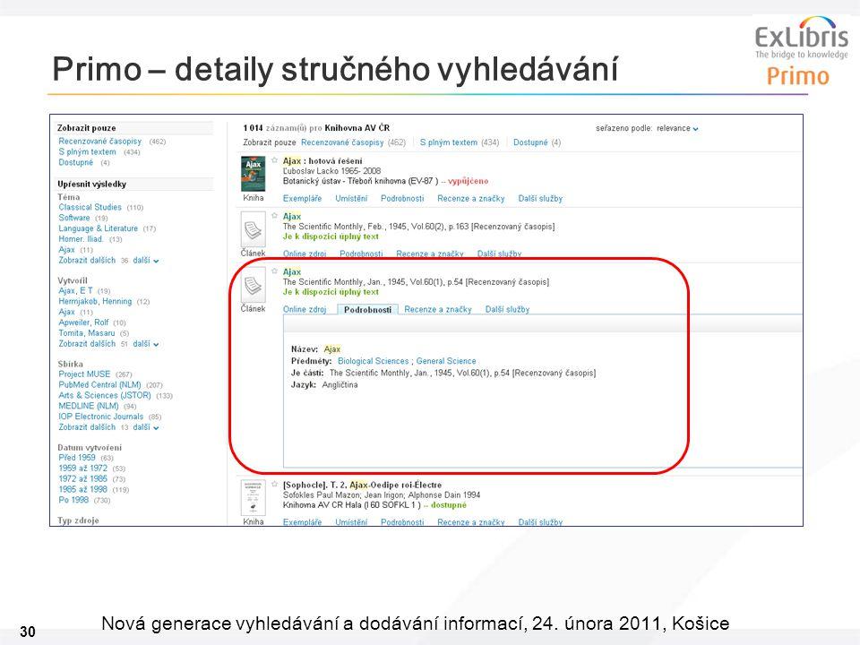 30 Nová generace vyhledávání a dodávání informací, 24. února 2011, Košice Primo – detaily stručného vyhledávání