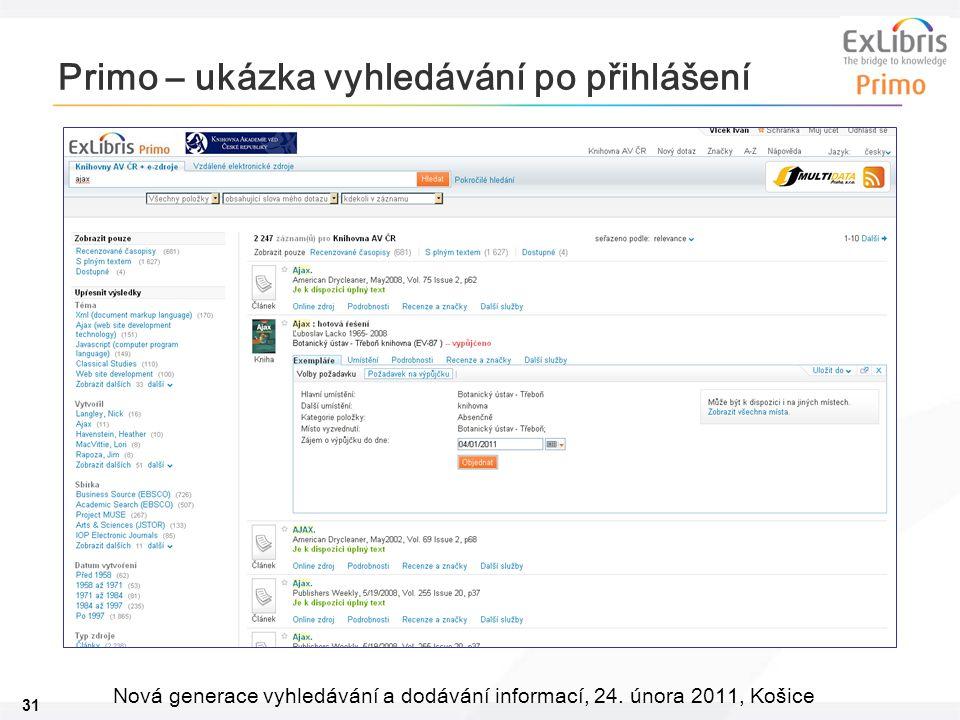 31 Nová generace vyhledávání a dodávání informací, 24. února 2011, Košice Primo – ukázka vyhledávání po přihlášení