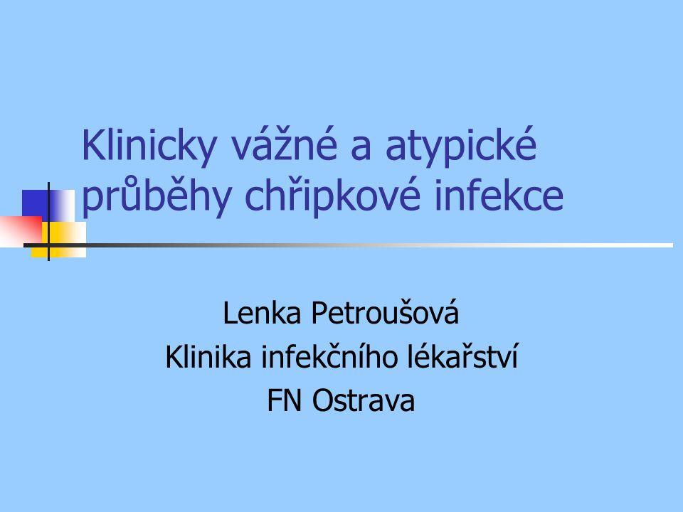 Klinicky vážné a atypické průběhy chřipkové infekce Lenka Petroušová Klinika infekčního lékařství FN Ostrava
