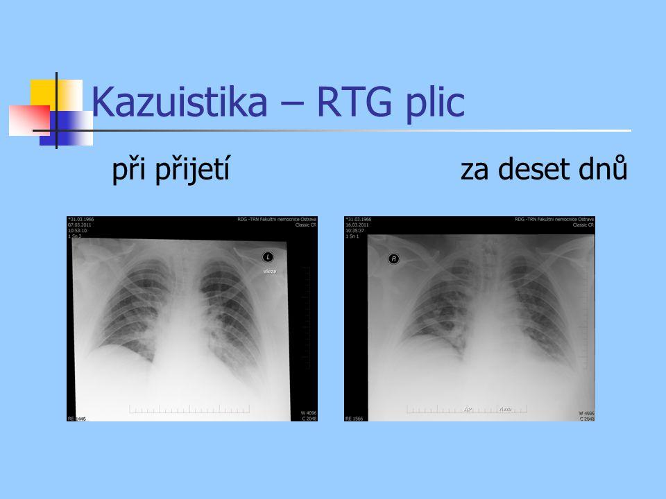 Kazuistika – RTG plic při přijetí za deset dnů