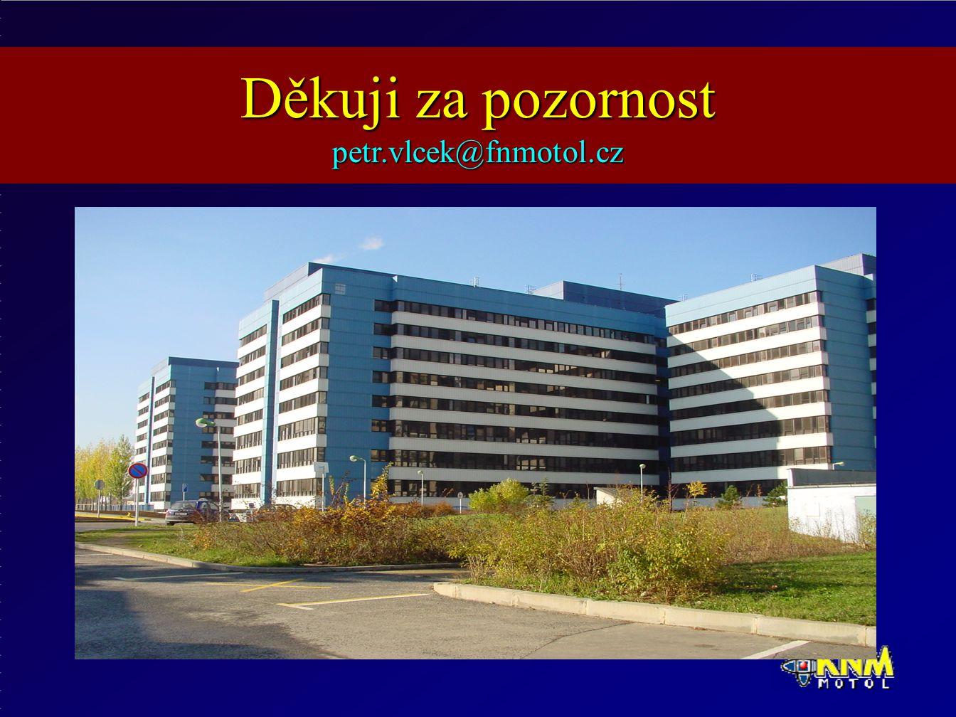 Děkuji za pozornost petr.vlcek@fnmotol.cz