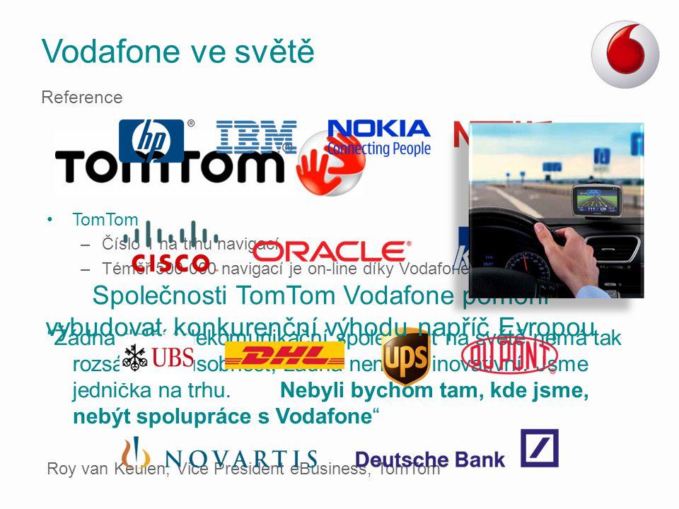 """TomTom –Číslo 1 na trhu navigací –Téměř 500 000 navigací je on-line díky Vodafone """"Žádná další telekomunikační společnost na světě nemá tak rozsáhlou"""