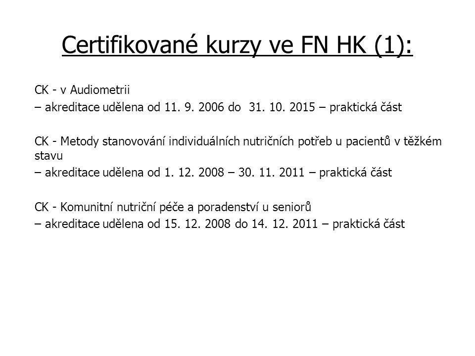 Certifikované kurzy ve FN HK (1): CK - v Audiometrii – akreditace udělena od 11.