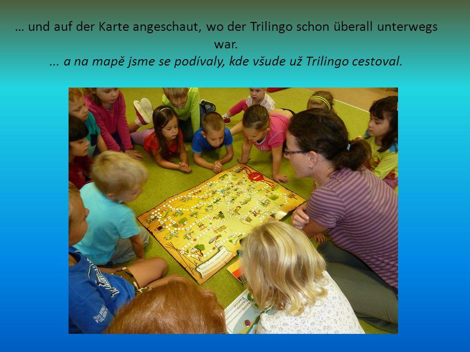… und auf der Karte angeschaut, wo der Trilingo schon überall unterwegs war....