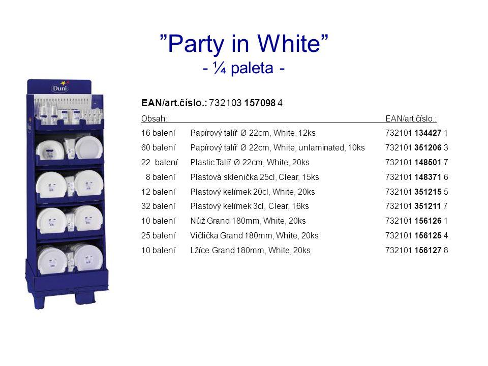 Party in White - ¼ paleta - EAN/art.číslo.: 732103 157098 4 Obsah:EAN/art.číslo.: 16 baleníPapírový talíř Ø 22cm, White, 12ks732101 134427 1 60 baleníPapírový talíř Ø 22cm, White, unlaminated, 10ks732101 351206 3 22 baleníPlastic Talíř Ø 22cm, White, 20ks732101 148501 7 8 baleníPlastová sklenička 25cl, Clear, 15ks732101 148371 6 12 baleníPlastový kelímek 20cl, White, 20ks732101 351215 5 32 baleníPlastový kelímek 3cl, Clear, 16ks732101 351211 7 10 baleníNůž Grand 180mm, White, 20ks732101 156126 1 25 baleníVičlička Grand 180mm, White, 20ks732101 156125 4 10 baleníLžíce Grand 180mm, White, 20ks732101 156127 8