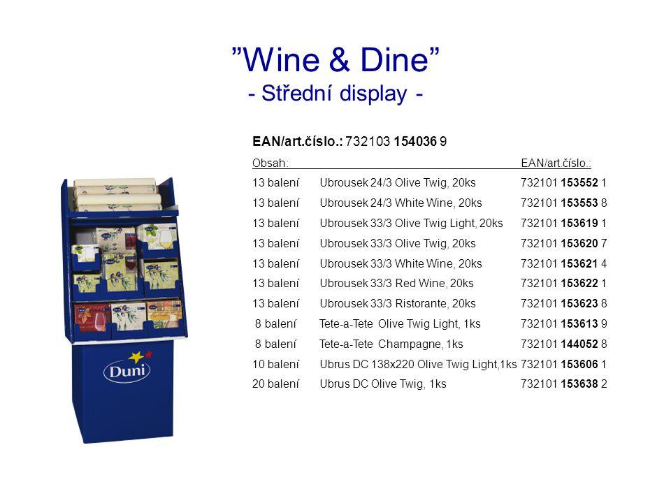 """Wine & Dine"" - Střední display - EAN/art.číslo.: 732103 154036 9 Obsah:EAN/art.číslo.: 13 baleníUbrousek 24/3 Olive Twig, 20ks732101 153552 1 13 bale"