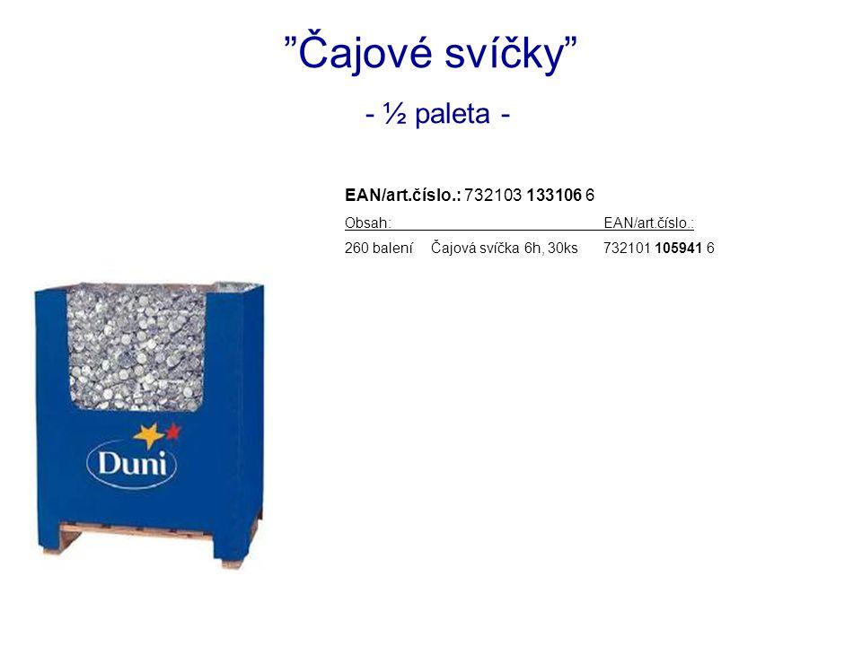 Čajové svíčky - ½ paleta - EAN/art.číslo.: 732103 133106 6 Obsah:EAN/art.číslo.: 260 baleníČajová svíčka 6h, 30ks732101 105941 6