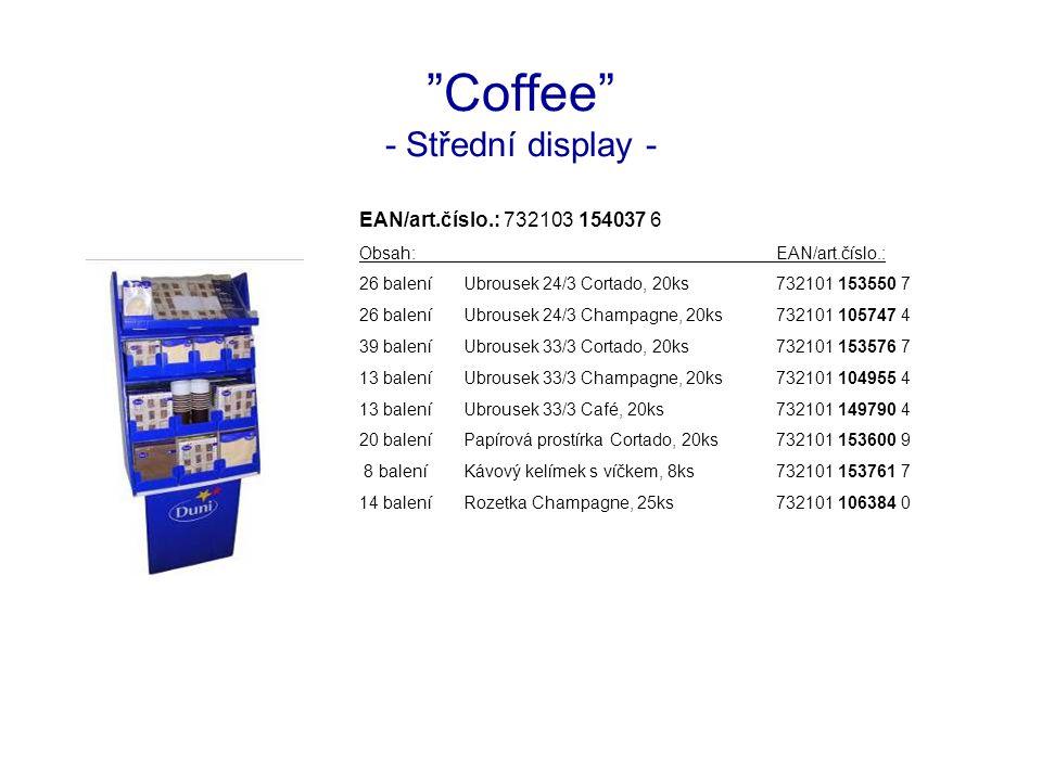 Coffee - Střední display - EAN/art.číslo.: 732103 154037 6 Obsah:EAN/art.číslo.: 26 baleníUbrousek 24/3 Cortado, 20ks732101 153550 7 26 baleníUbrousek 24/3 Champagne, 20ks732101 105747 4 39 baleníUbrousek 33/3 Cortado, 20ks732101 153576 7 13 baleníUbrousek 33/3 Champagne, 20ks732101 104955 4 13 baleníUbrousek 33/3 Café, 20ks732101 149790 4 20 baleníPapírová prostírka Cortado, 20ks732101 153600 9 8 baleníKávový kelímek s víčkem, 8ks732101 153761 7 14 baleníRozetka Champagne, 25ks732101 106384 0