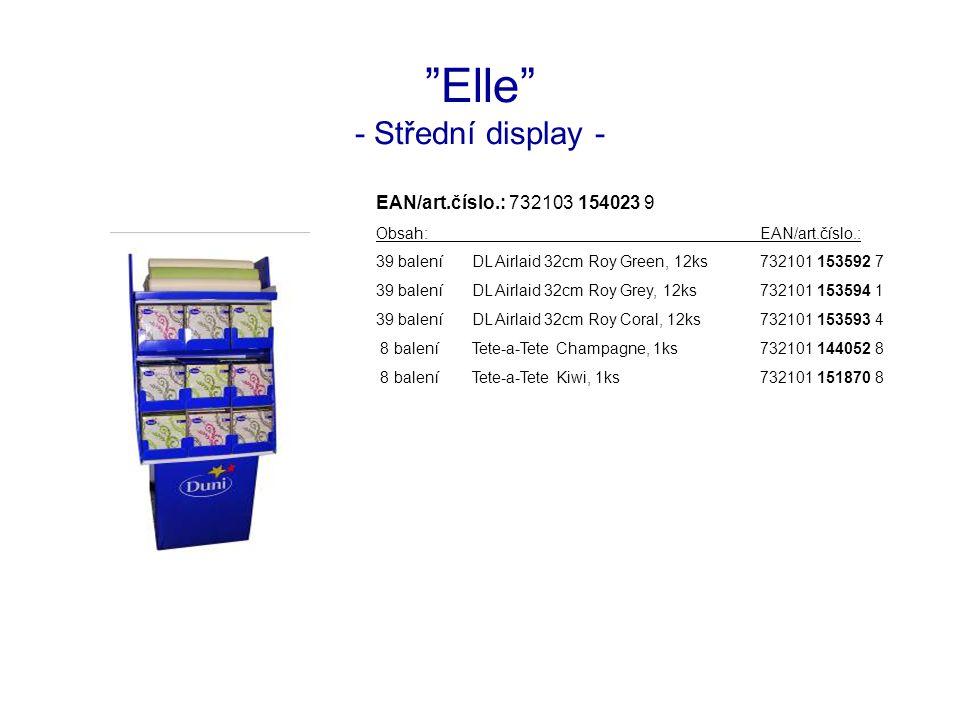 Elle - Střední display - EAN/art.číslo.: 732103 154023 9 Obsah:EAN/art.číslo.: 39 baleníDL Airlaid 32cm Roy Green, 12ks732101 153592 7 39 baleníDL Airlaid 32cm Roy Grey, 12ks732101 153594 1 39 baleníDL Airlaid 32cm Roy Coral, 12ks732101 153593 4 8 baleníTete-a-Tete Champagne, 1ks732101 144052 8 8 baleníTete-a-Tete Kiwi, 1ks732101 151870 8
