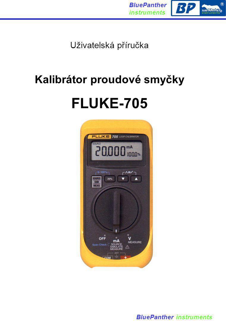 Uživatelská příručka Kalibrátor proudové smyčky FLUKE-705 BluePanther instruments
