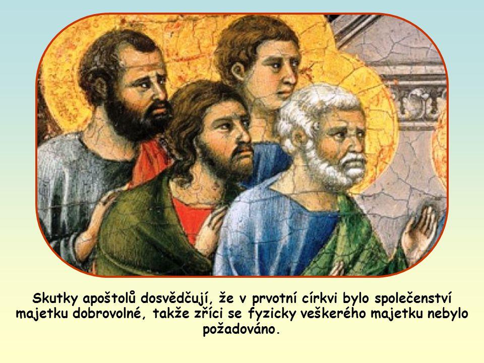 Především se snažme pochopit jejich pravý smysl od samotného Ježíše, z jeho postoje k bohatým.