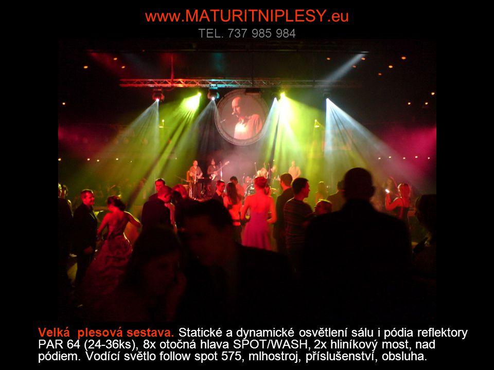 www.MATURITNIPLESY.eu TEL. 737 985 984 Velká plesová sestava.