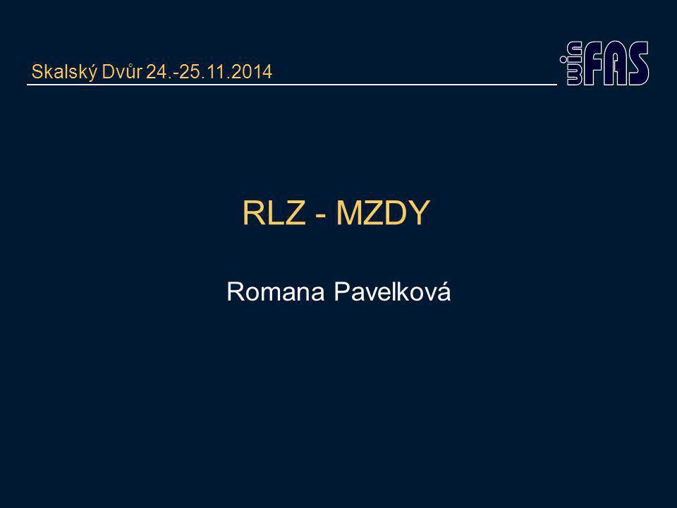 RLZ - MZDY Romana Pavelková Skalský Dvůr 24.-25.11.2014