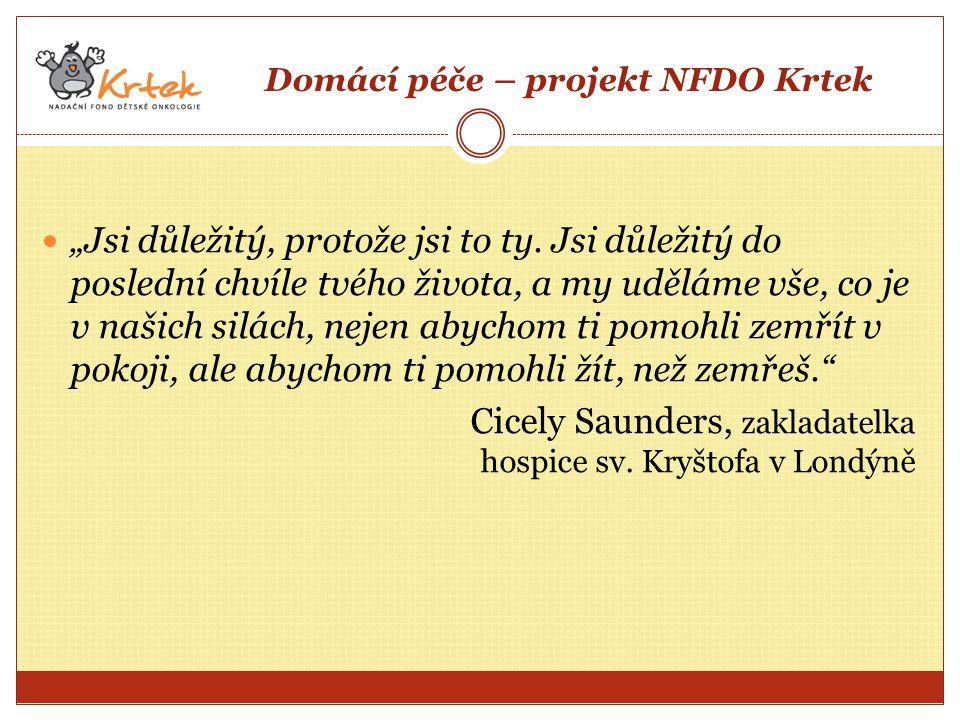 """Domácí péče – projekt NFDO Krtek """"Jsi důležitý, protože jsi to ty."""