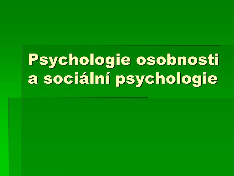 Psychologie osobnosti a sociální psychologie
