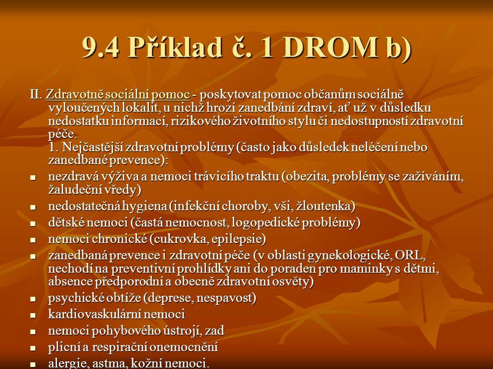 9.4 Příklad č.1 DROM b) II.