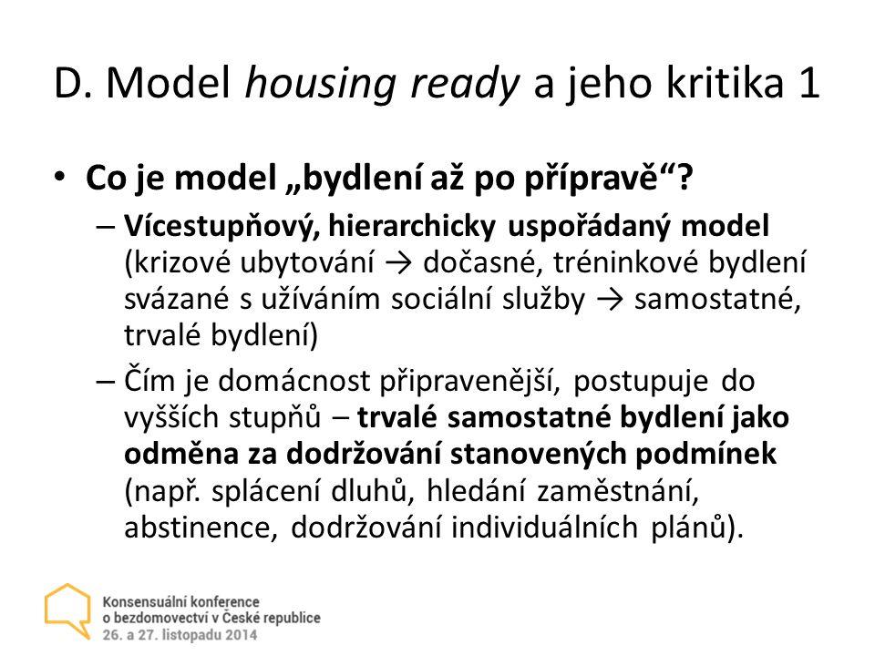 """D.Model housing ready a jeho kritika 1 Co je model """"bydlení až po přípravě ."""