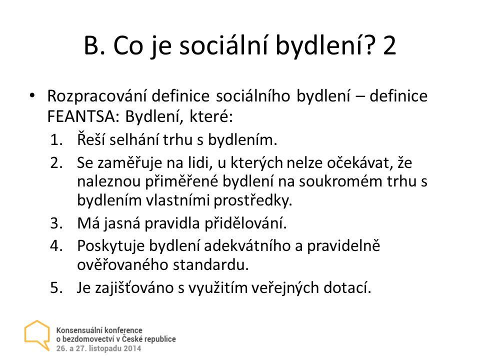 B.Co je sociální bydlení.