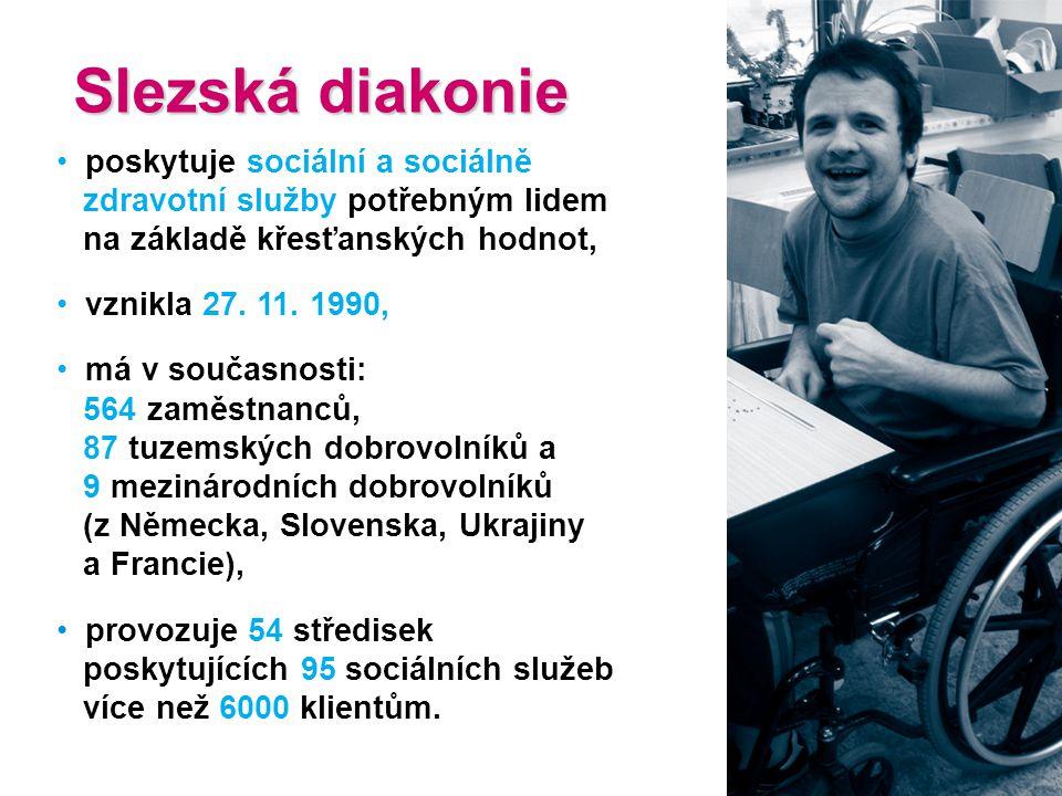 Slezská diakonie Slezská diakonie poskytuje sociální a sociálně zdravotní služby potřebným lidem na základě křesťanských hodnot, vznikla 27. 11. 1990,