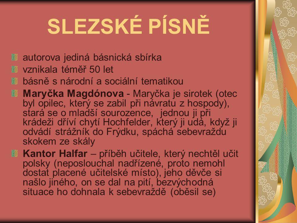 JIŘÍ WOLKER (1900 – 1924) - český básník - narodil se v Prostějově - studoval práva na UK - zemřel na tuberkulózu - d- dílo: HOST DO DOMU TĚŽKÁ HODINA O MILIONÁŘI, KTERÝ UKRADL SLUNCE O KOMINÍKOVI