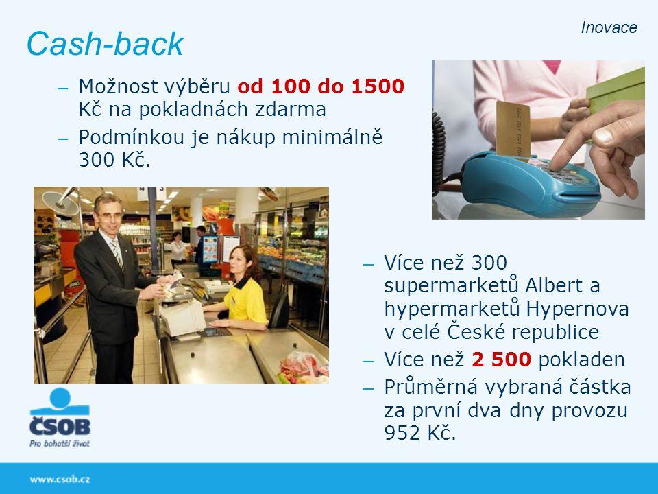 – Možnost výběru od 100 do 1500 Kč na pokladnách zdarma – Podmínkou je nákup minimálně 300 Kč. Cash-back Inovace – Více než 300 supermarketů Albert a
