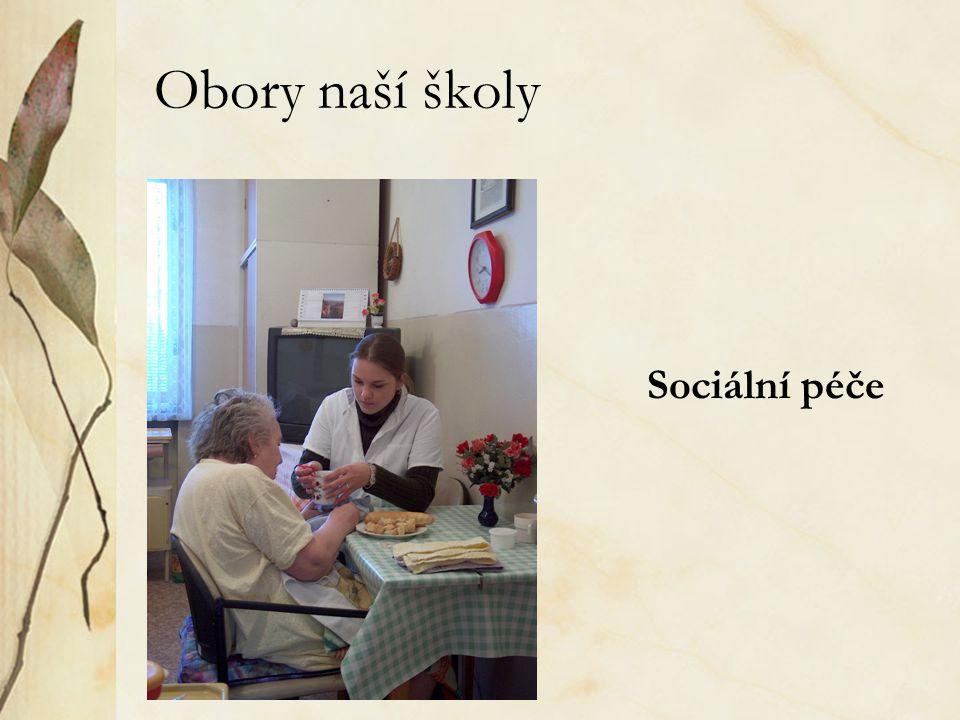 Obory naší školy Sociální péče