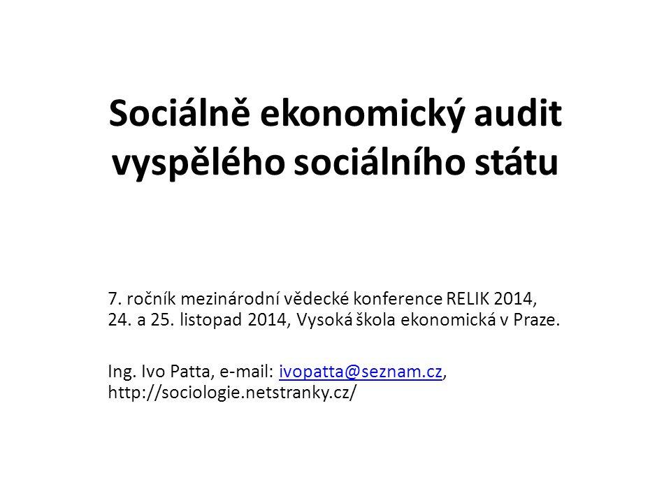 Sociálně ekonomický audit vyspělého sociálního státu 7.