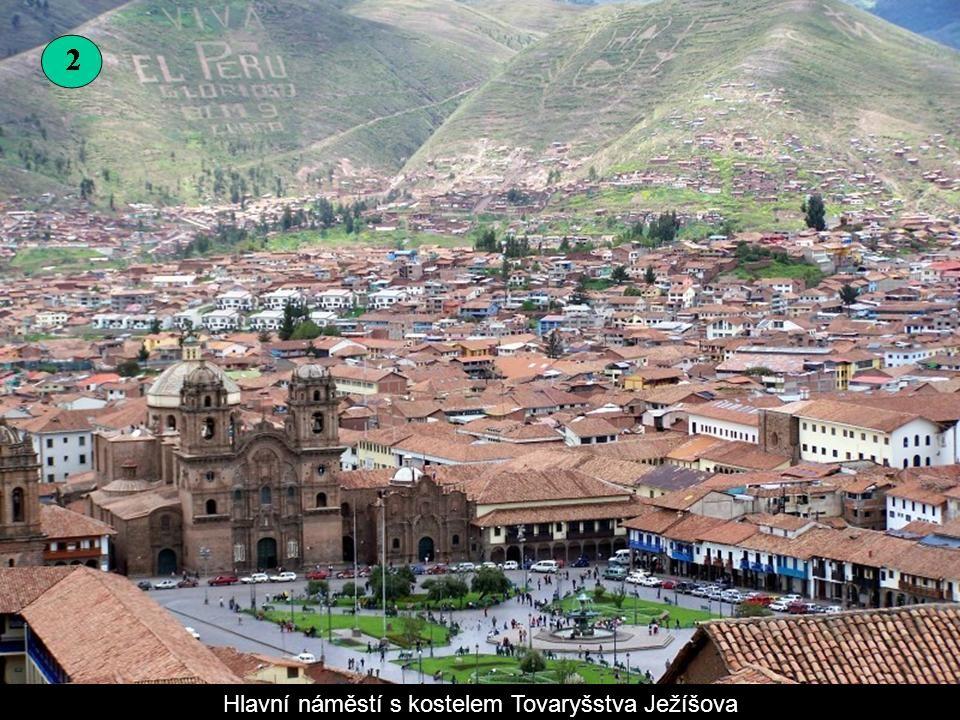 Cusco je historické hlavní město Incké říše, ležící v nadmořské výšce kolem 3 400 m