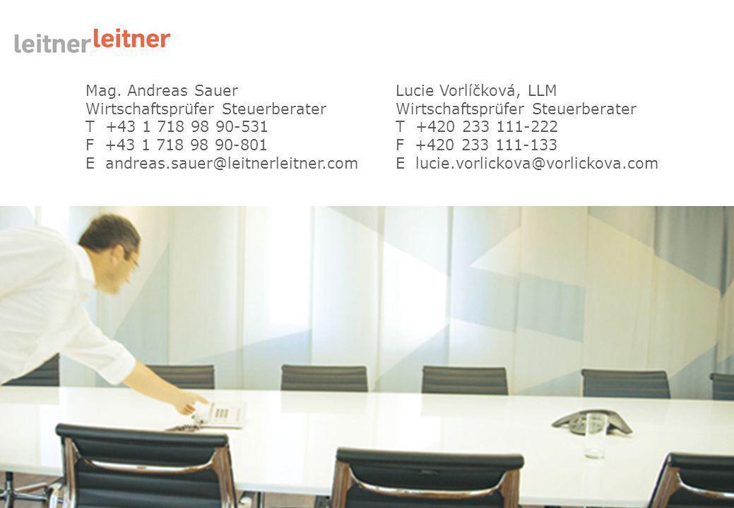 26/26 15.3.2011 Mag. Andreas Sauer Wirtschaftsprüfer Steuerberater T +43 1 718 98 90-531 F +43 1 718 98 90-801 E andreas.sauer@leitnerleitner.com Luci