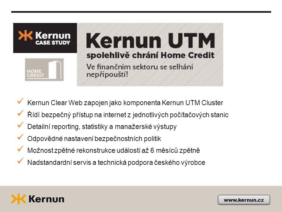 www.kernun.cz Kernun Clear Web zapojen jako komponenta Kernun UTM Cluster Řídí bezpečný přístup na internet z jednotlivých počítačových stanic Detailní reporting, statistiky a manažerské výstupy Odpovědné nastavení bezpečnostních politik Možnost zpětné rekonstrukce událostí až 6 měsíců zpětně Nadstandardní servis a technická podpora českého výrobce