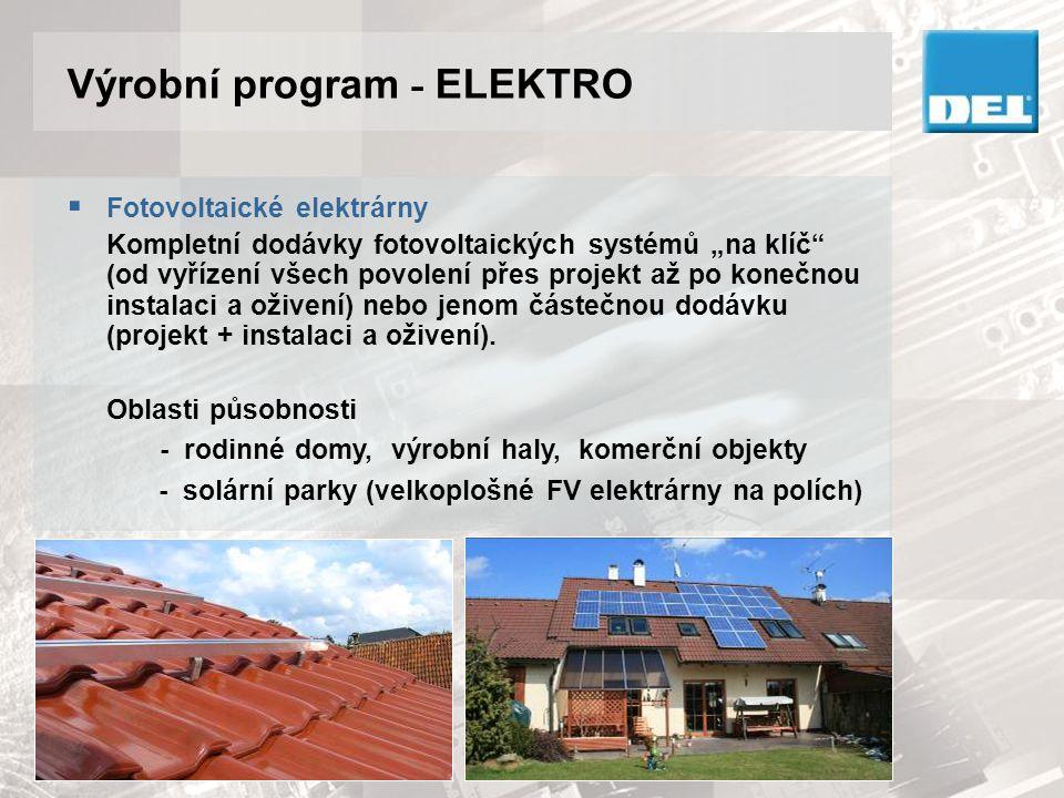 """ Fotovoltaické elektrárny Kompletní dodávky fotovoltaických systémů """"na klíč"""" (od vyřízení všech povolení přes projekt až po konečnou instalaci a oži"""
