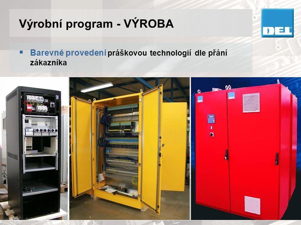 Výrobní program - VÝROBA  Barevné provedení práškovou technologií dle přání zákazníka