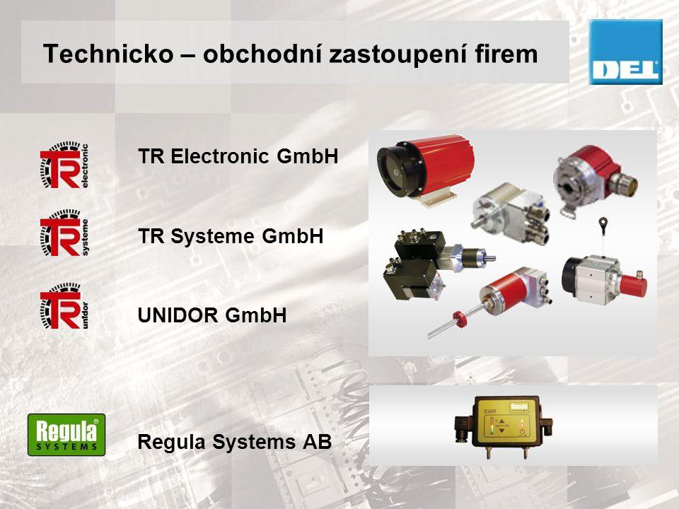 Technicko – obchodní zastoupení firem TR Electronic GmbH TR Systeme GmbH UNIDOR GmbH Regula Systems AB